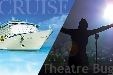 Sign up to receive the free 'Cruise Culture' and 'Theatre Bug' newsletters